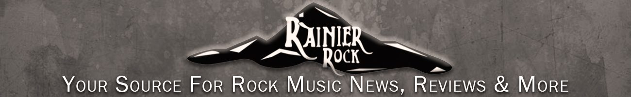 Rainier Rock – Music News and Reviews in the PNW